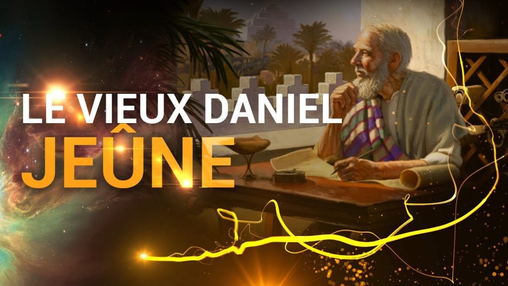 Le vieux Daniel jeûne