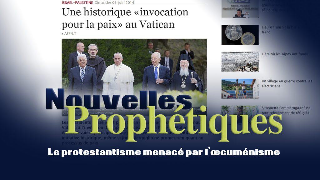 Le protestantisme menacé par l'œcuménisme