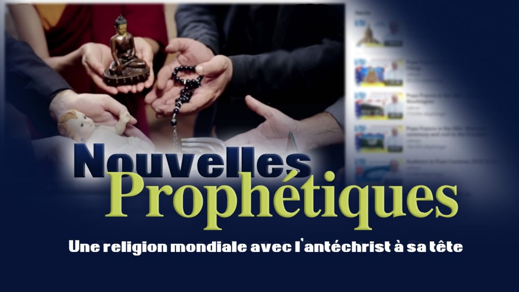 Une religion mondiale avec l'antéchrist à sa tête