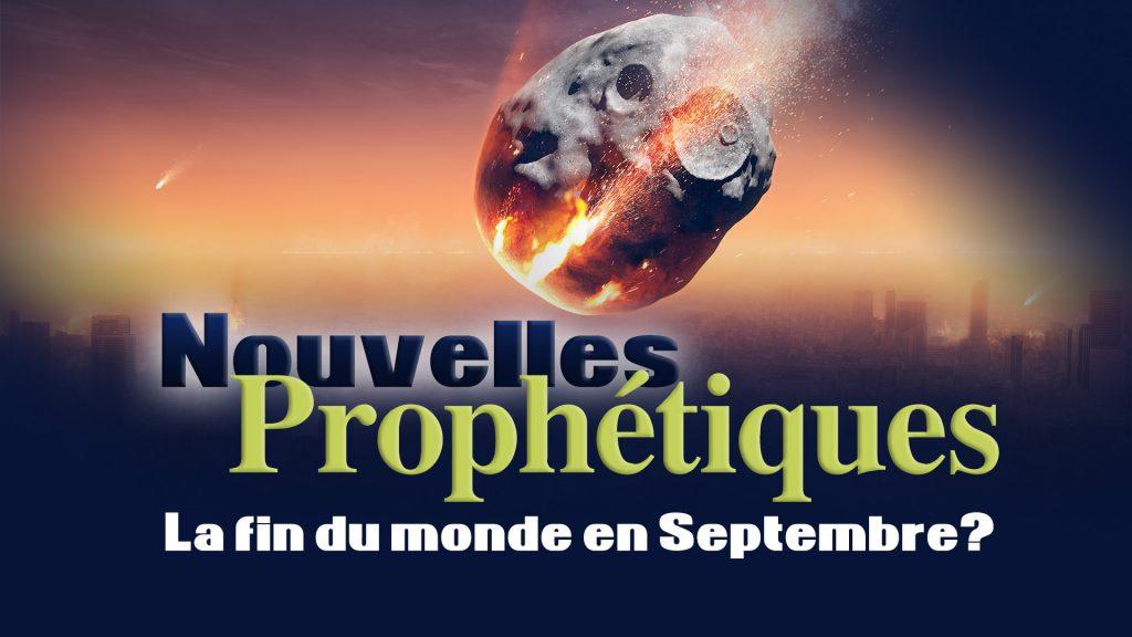 La fin du monde en septembre?