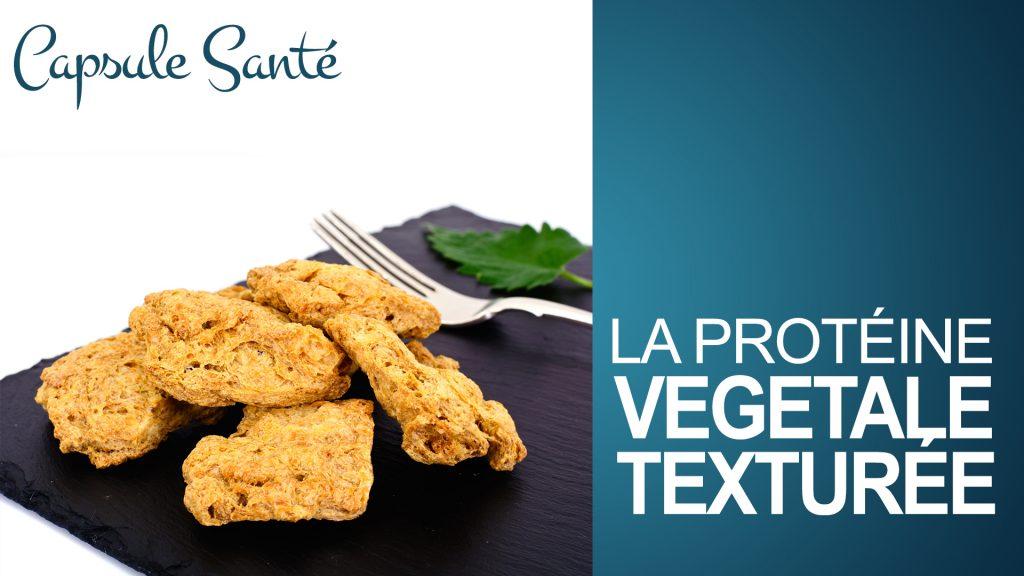 Protéine Végétale texturée